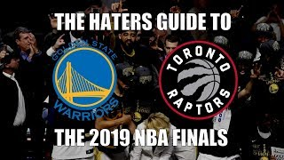The Haters Guide To The 2019 NBA Finals