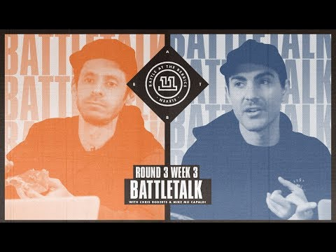 BATB 11 | Battletalk: Round 3 Week 3 - with Mike Mo and Chris Roberts