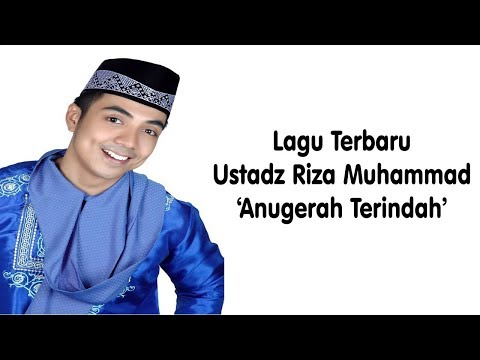 Ustadz Riza Muhammad - Anugerah Terindah (Lagu Untuk Istri Tercinta) Live