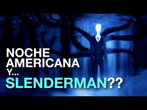 Cómo hacer una noche americana y... ¿Slenderman?