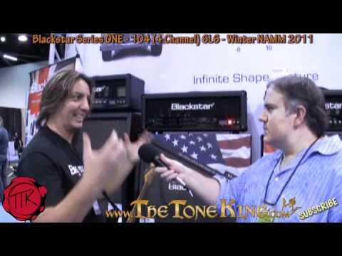 Blackstar Series ONE 100w 6L6 amp head - SOUND DEMO - 4 Channel - Winter NAMM 2011 '11 1046L6 104