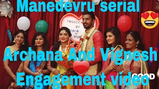 Manedevru serial Archana And Vignesh Engagement ceremony video