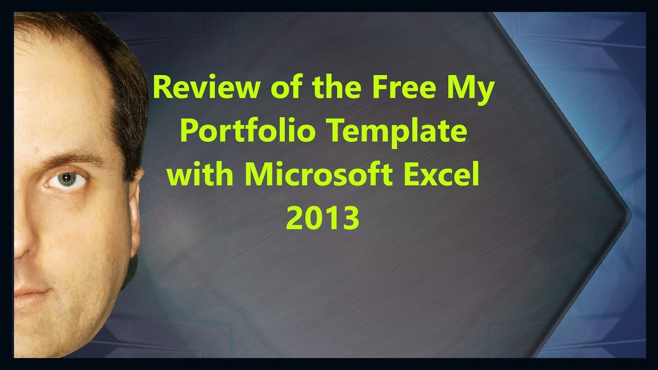 Review of the Free My Portfolio Template with Microsoft Excel 2013 - YouTube