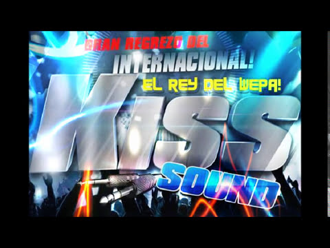 KISS SOUND 2013 MONJES WEPAVON