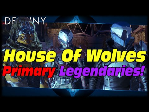 Destiny All Primary Legendary Raid Weapons In House Of Wolves DLC Expansion First Look!