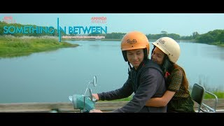 Official Trailer SOMETHING IN BETWEEN (2018) - Jefri Nichol & Amanda Rawles