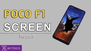 Xiaomi Pocophone F1 Screen Repair Guide