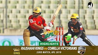 Comilla Victorians vs Rajshahi Kings Highlights || 23rd Match || Edition 6 || BPL 2019