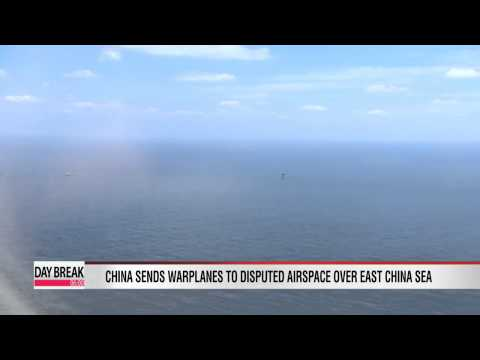 China sends warplanes to disputed airspace over East China Sea