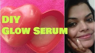 HOMEMADE GLOW SERUM for skin whitening, Get Glowing skin naturally ,OILY SKIN and DRY, Application