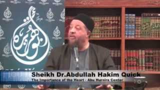 The Importance of the Heart – Dr Abdullah Hakim Quick