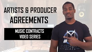 Music Artist & Producer Agreements