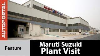 Maruti Suzuki Plant Visit  Feature Video - Autoportal