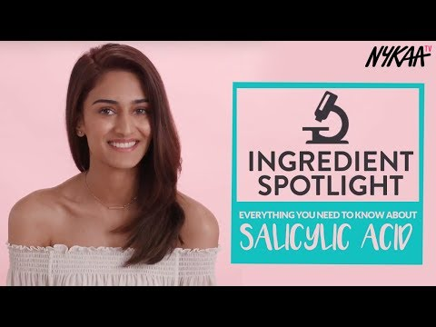 Why Do You Need Salicylic Acid In Your Skincare + Giveaway  - Ingredient Spotlight | Erica Fernandes