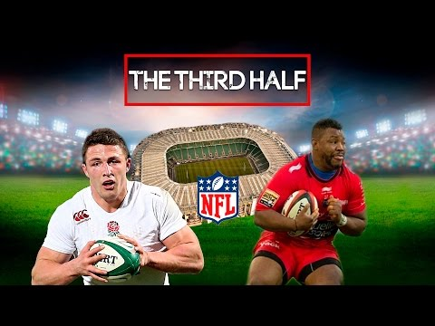 The World Cup final, Sam Burgess & the NFL coming to Twickenham | The Third Half