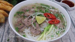 Phở bò Việt Nam, cách nấu phở nước trong vị đậm đà, đúng chuẩn phở ngon hàng top || Natha Food