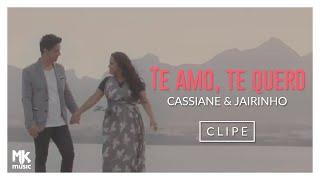 download musica Cassiane e Jairinho - Te Amo Te Quero