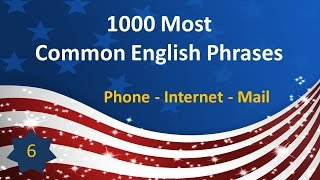 1000 Most Common English Phrases - P06: Phone - Internet - Mail