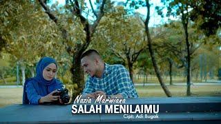 Download Nazia Marwiana - Salah Menilaimu ( ) Mp3/Mp4