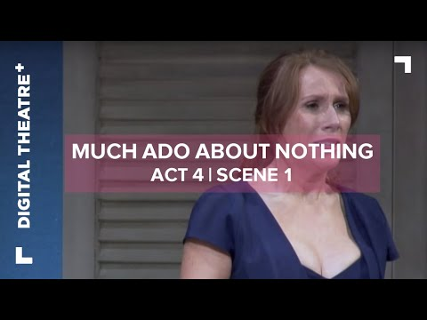 Much Ado About Nothing starring David Tennant | Act 4, Scene 1 - Available on Digital Theatre Plus
