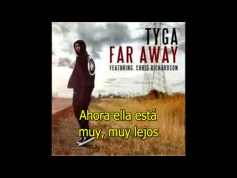 Tyga Feat. Chris Richardson - Far Away (subtitulado En Español) video