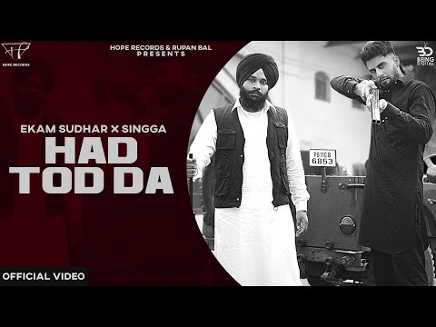 HADD TOD DA ( Official Video ) Ekam Sudhar Ft Singga | Desi Crew | New Latest Punjabi Songs 2020