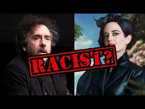 MISS PEREGRINE (2016) Controversy:  Is Tim Burton RACIST?