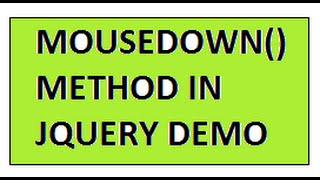 TAMIL MOUSEDOWN METHOD IN JQUERY DEMO