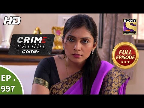 Crime Patrol Dastak - Ep 997 - Full Episode - 14th March, 2019 thumbnail