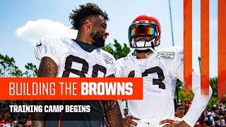 Building The Browns 2019: Training Camp Begins (Ep. 6)