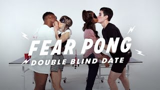 Double Blind Dates Play Fear Pong | Fear Pong | Cut