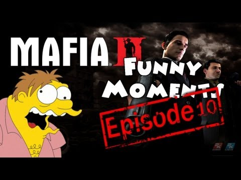 Funny Moments Episode 10: Mafia 2