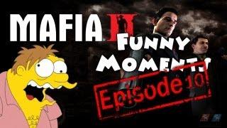 Funny Moments Episode 10: Mafia 2