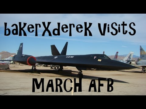 Bakerxderek Visits: March Air Force Base (arb - Afb) video