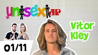 Baixar Programa Unisex - 01/11/18 - Vitor Kley