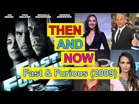 Fast & Furious Actor & Actress Then and Now - Before and After - Movies and Real Names - 2009-2017