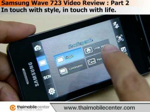 Samsung Wave 723 Video Review : Part 2
