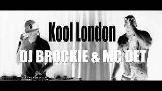 Kool London - DJ Brockie & MC Det - 23 09 2018 - Drum N Bass