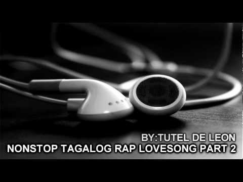Nonstop Tagalog Rap Lovesong Part 2. video