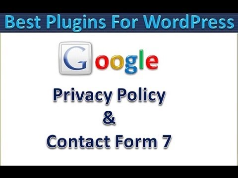 Best Plugins For WordPress - Contact Form 7 - Google Privacy Policy