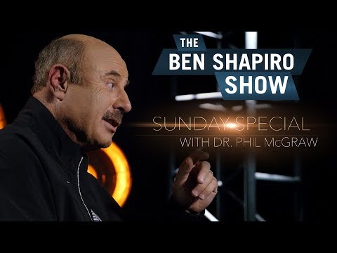 Dr. Phil McGraw | The Ben Shapiro Show Ep. 42