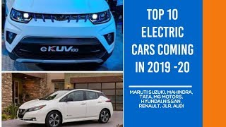 Top 10 upcoming Electric Cars in India during 2019 and 2020 || #EVBasics