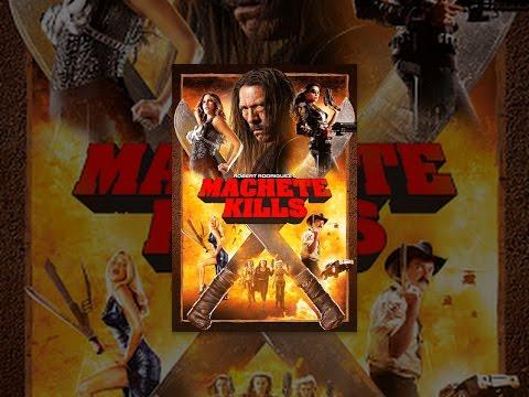 Machete kills full movie free online in spanish