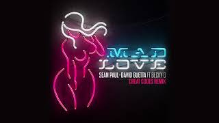 Sean Paul David Guetta Mad Love Ft Becky G Cheat Codes Remix Official Audio