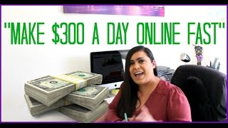 How To Make Money On The Internet- Best ways to make money online Fast! Earn $300 A Day!