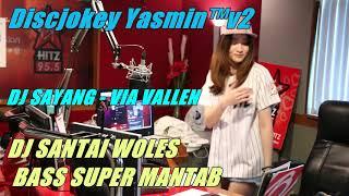 download lagu Dj Sayang Via Vallen - Dj Santai Bass Super gratis