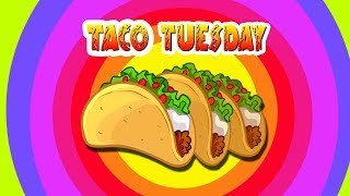 Kids Songs - TACO TUESDAY song - funny children's dance music video about tacos