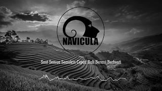 Navicula - Saat Semua Semakin Cepat, Bali Berani Berhenti (Unofficial Lyric)