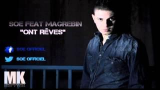 Soe ft Magrebin Ont rêve