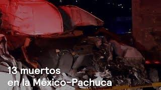 Suman 13 muertos por accidente en la México-Pachuca - En Punto con Denise Maerker